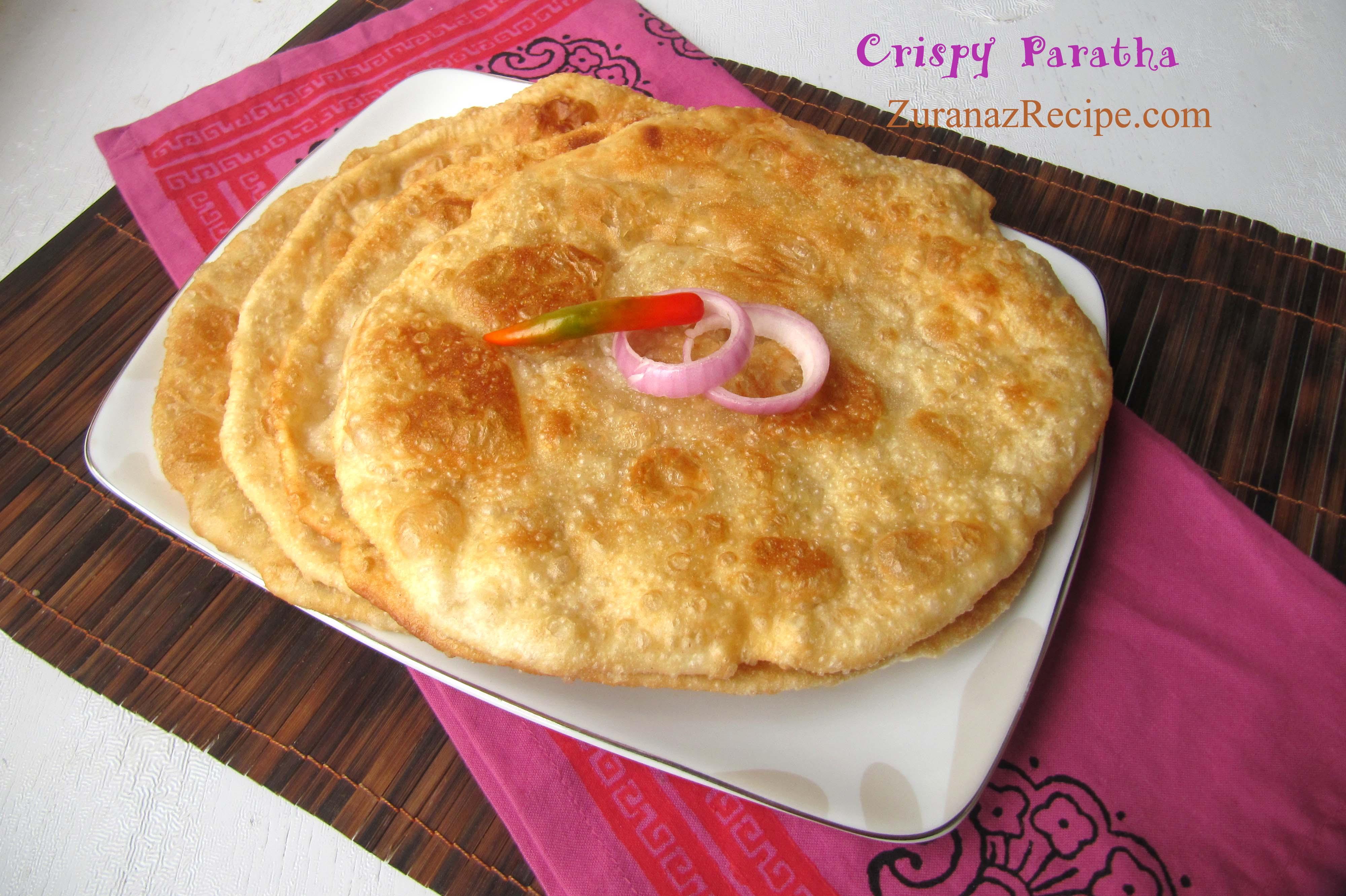 Crispy Parata/Paratha