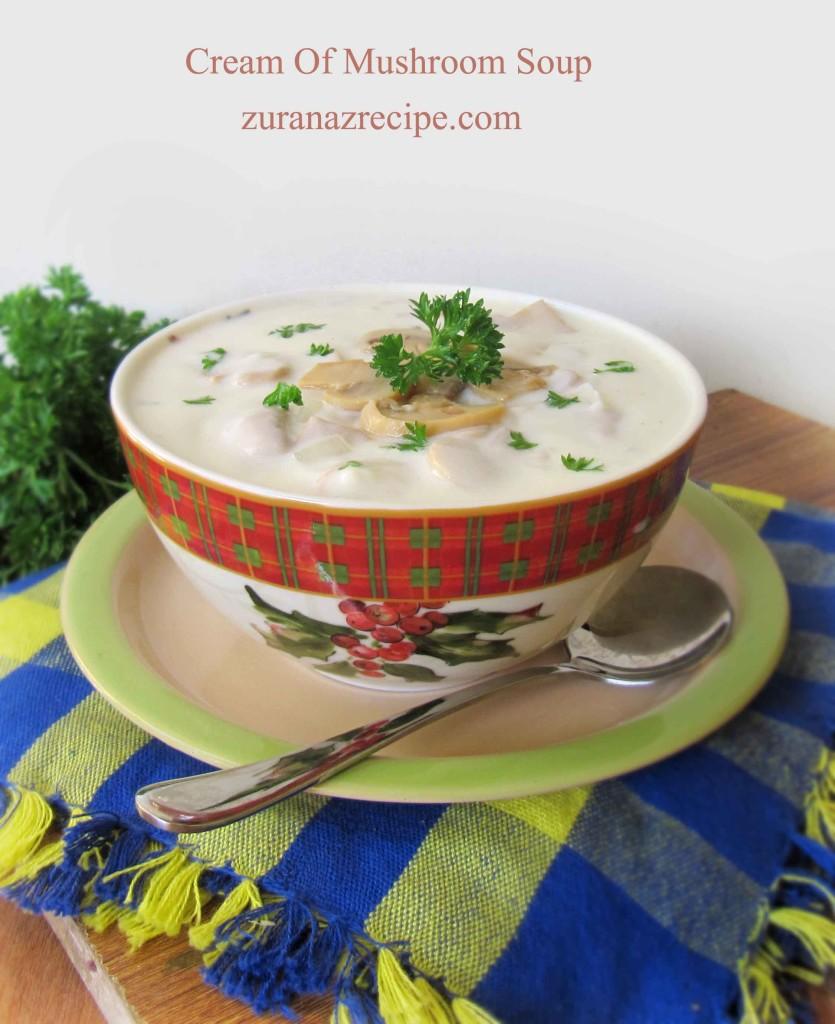 Cream Of Mushroom Soup       zuranazrecipe.com